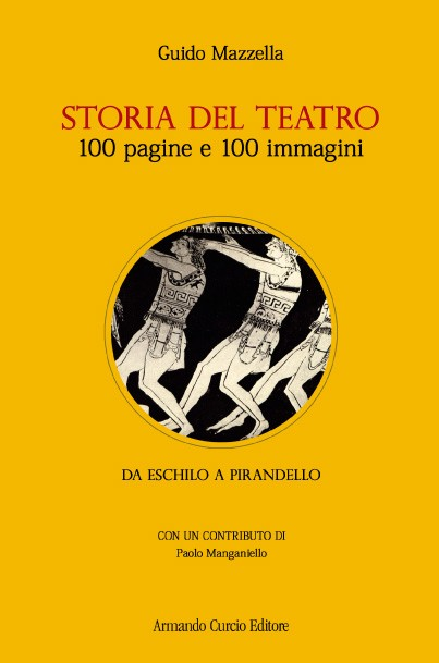 Storia del teatro in 100 pagine e 100 foto