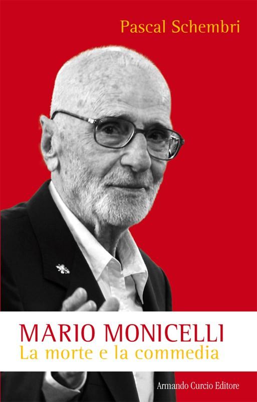 La morte e la commedia. Omaggio a Mario Monicelli