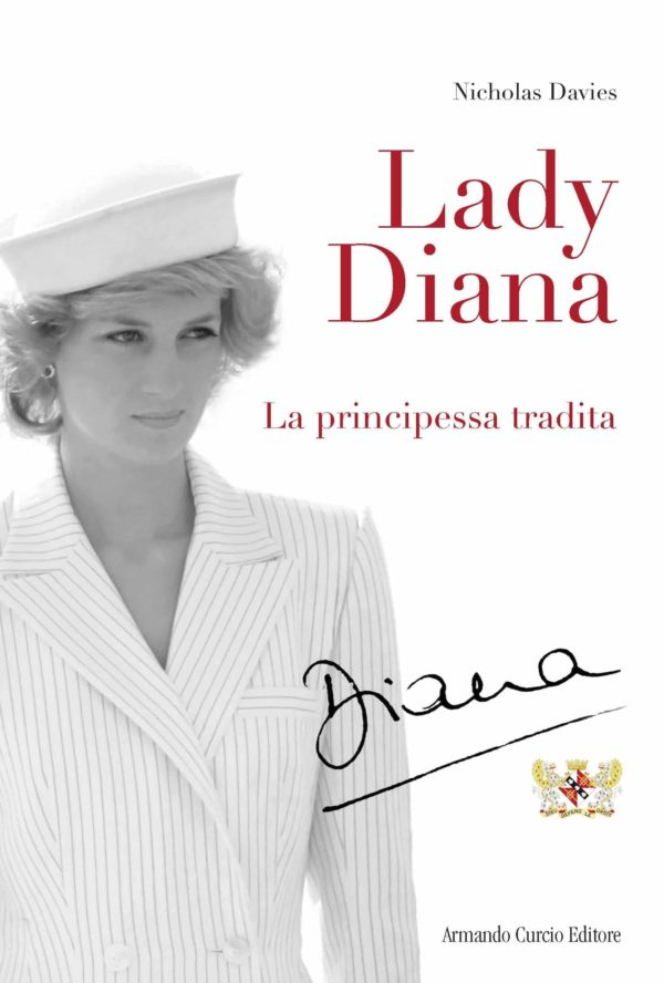 Lady Diana. La principessa tradita