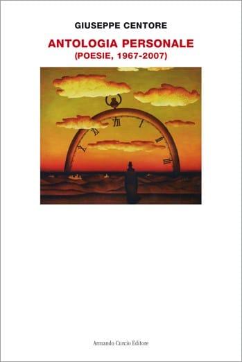 Antologia personale. Poesie 1967 - 2007