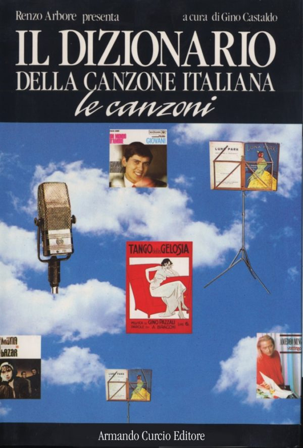 Dizionario della canzone italiana. Le canzoni
