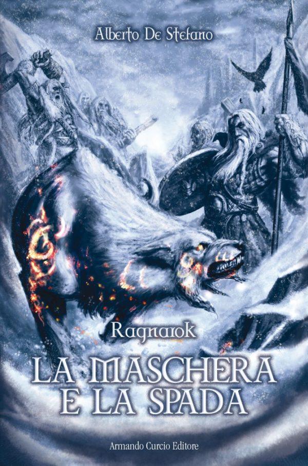 La maschera e la spada. Ragnarok