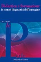 Didattica e formazione in settori diagnostici dell'immagine
