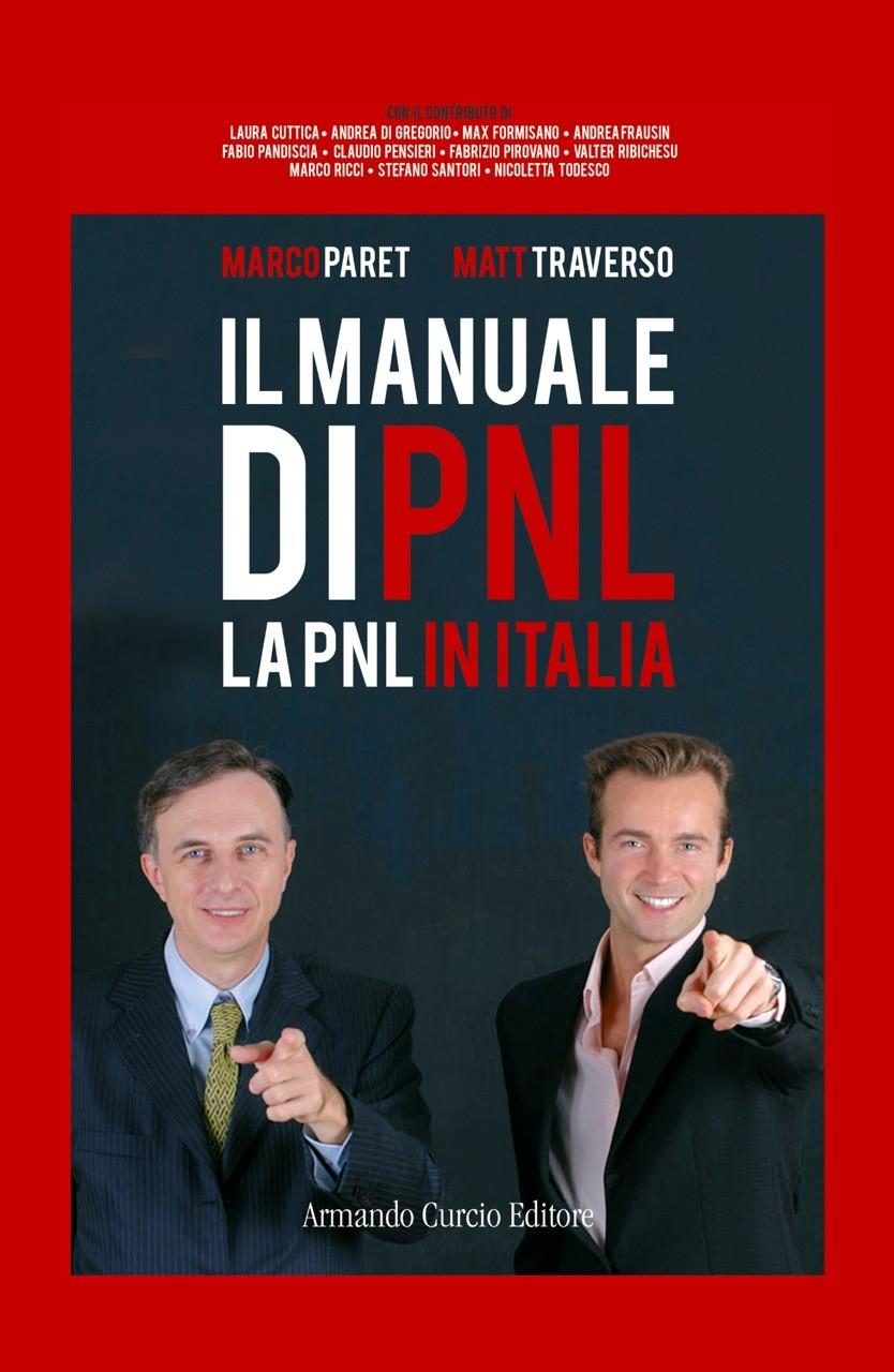 Il manuale di PNL. La PNL in Italia