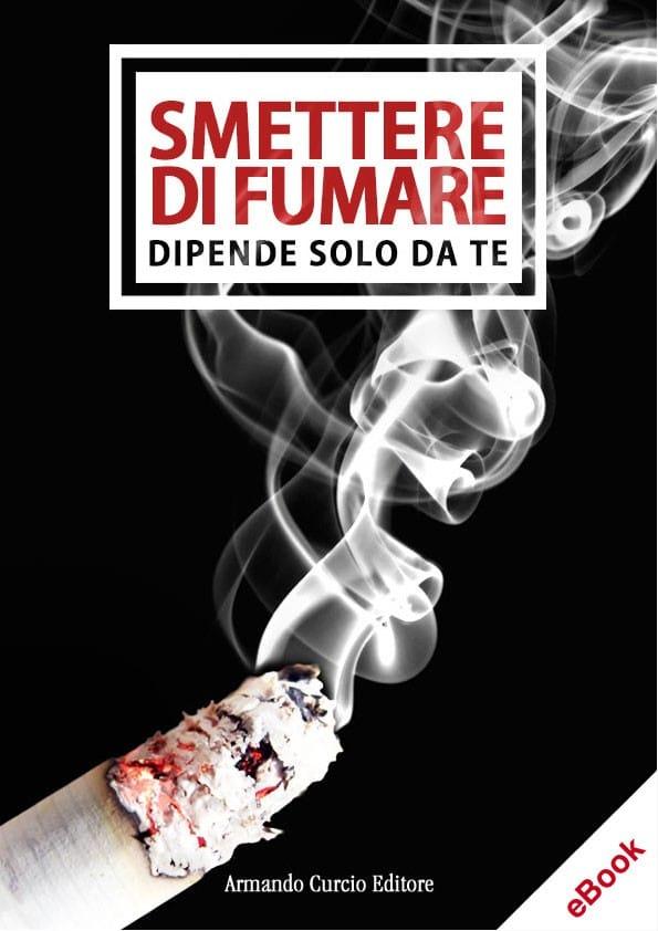 Smettere di fumare. Dipende solo da te