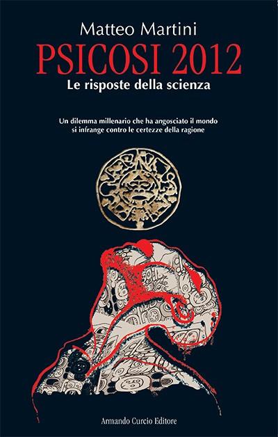 Psicosi 2012. Le risposte della scienza