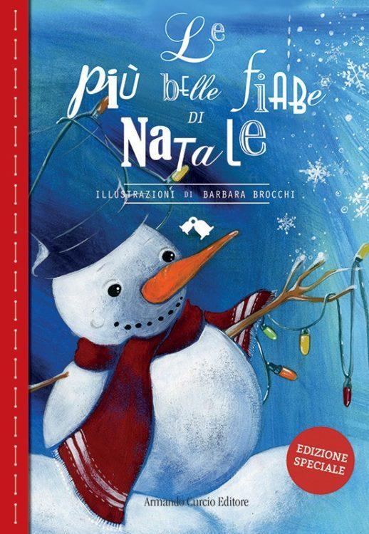 Le più belle fiabe di Natale (Edizione speciale)
