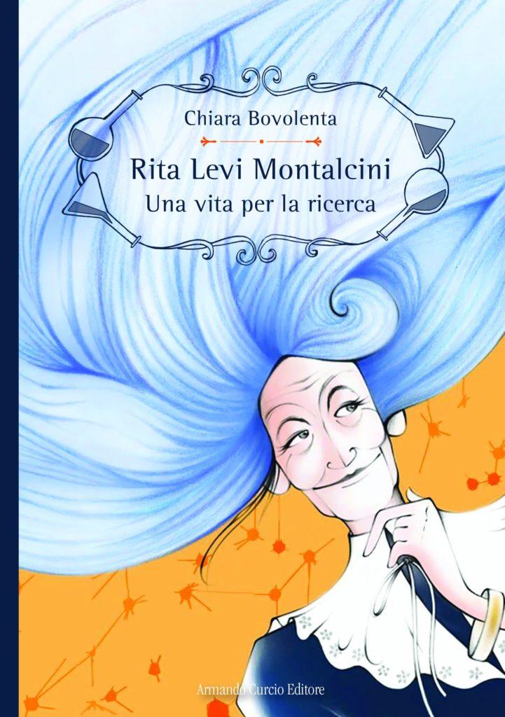 Rita Levi Montalcini - Una vita per la ricerca