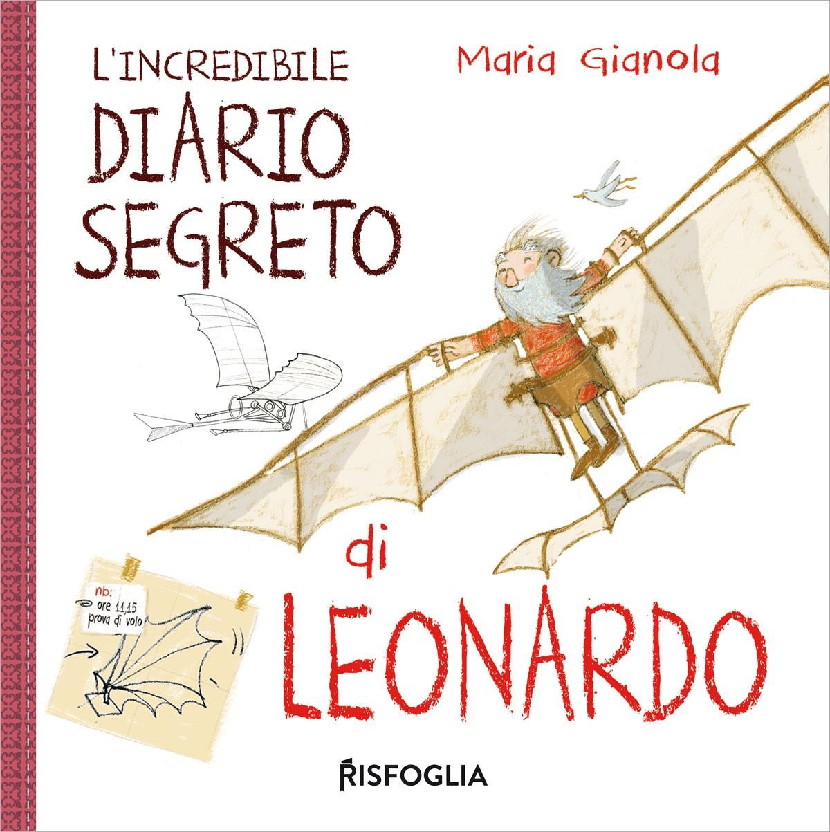 L'incredibile diario segreto di Leonardo Da Vinci